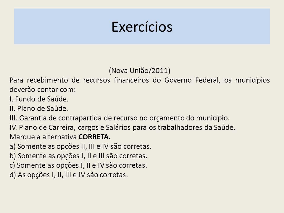 Exercícios (Nova União/2011)