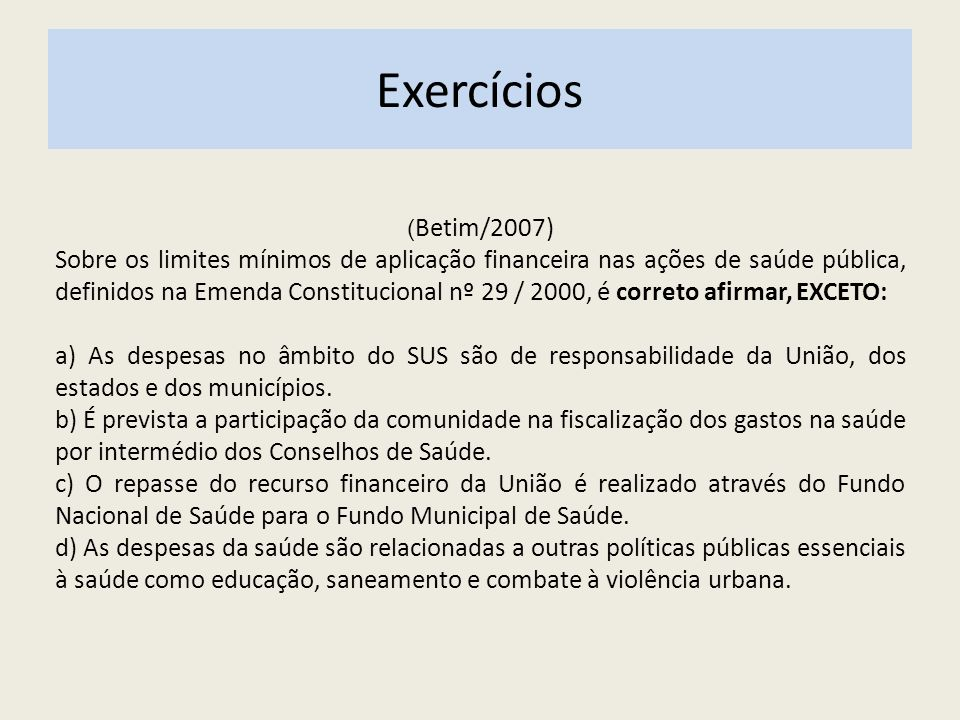 Exercícios (Betim/2007)