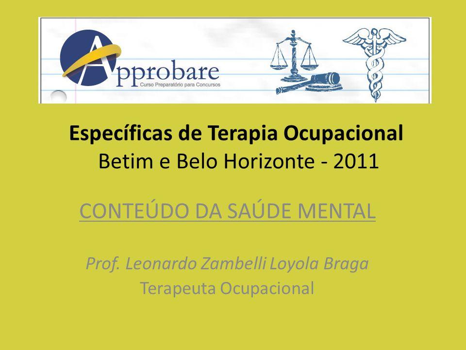 Específicas de Terapia Ocupacional Betim e Belo Horizonte - 2011