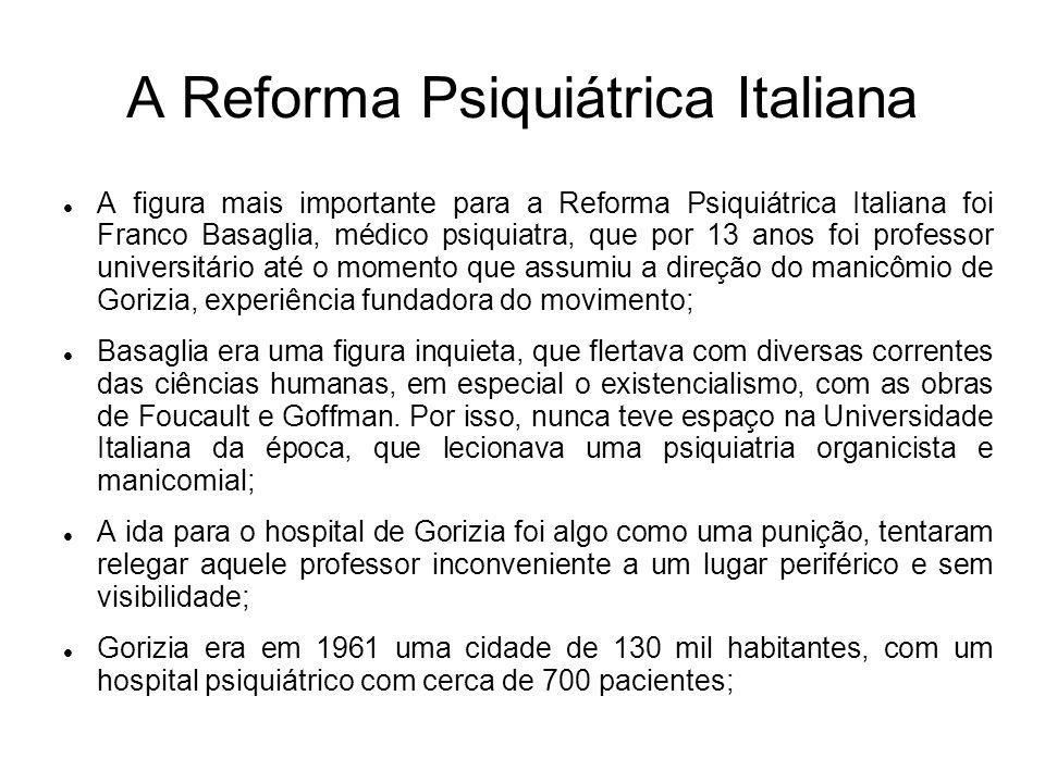 A Reforma Psiquiátrica Italiana