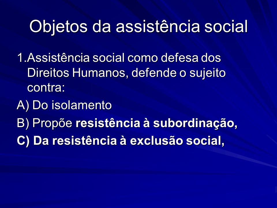 Objetos da assistência social