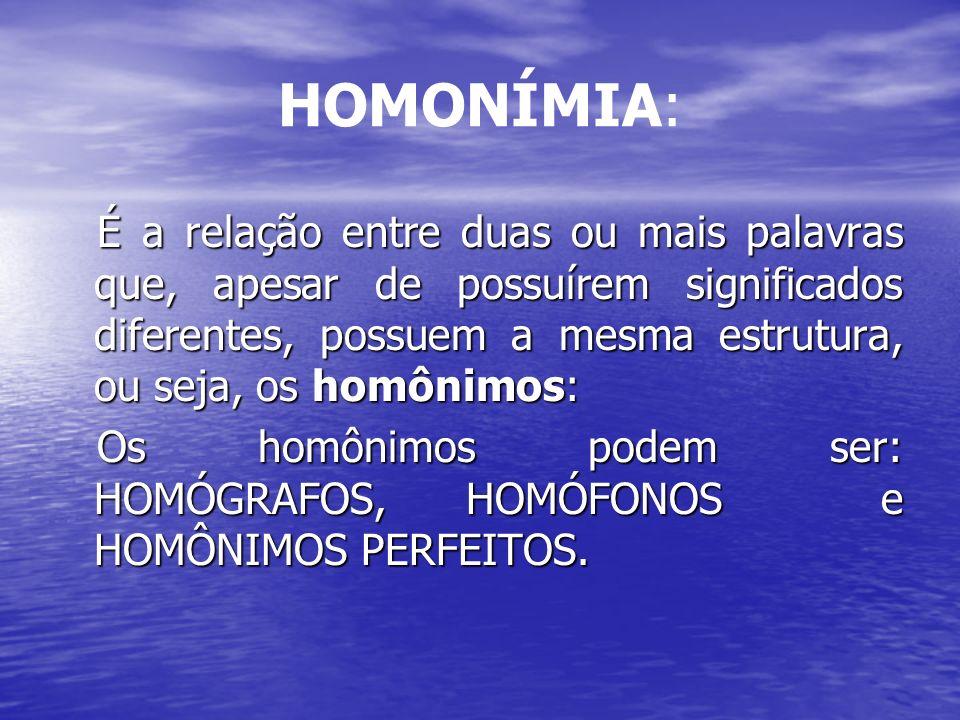 HOMONÍMIA: