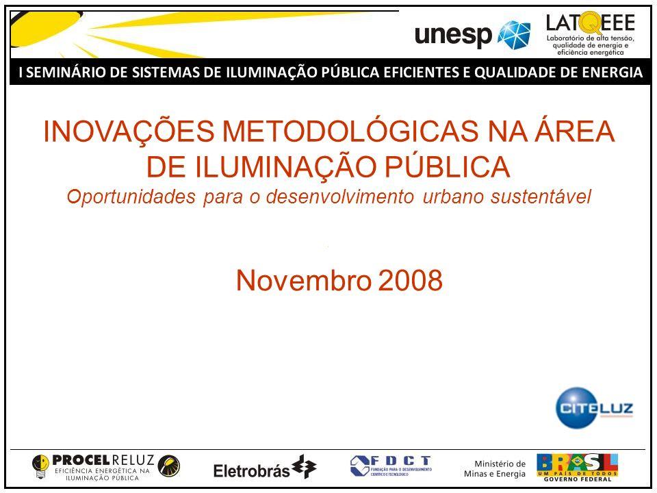 INOVAÇÕES METODOLÓGICAS NA ÁREA DE ILUMINAÇÃO PÚBLICA