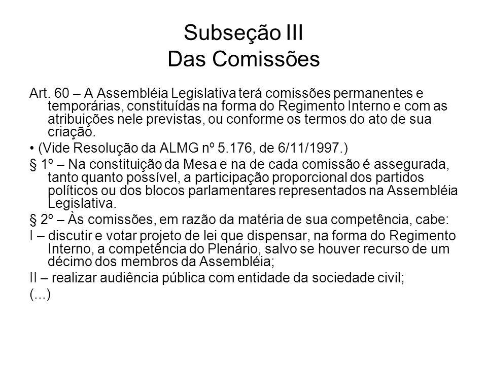 Subseção III Das Comissões
