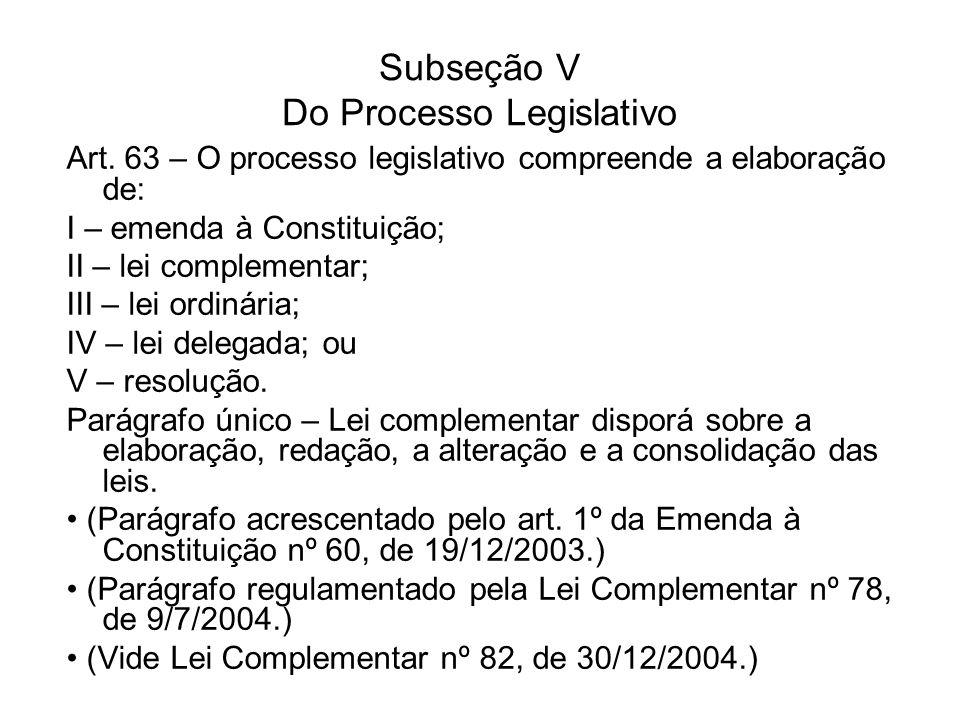 Subseção V Do Processo Legislativo