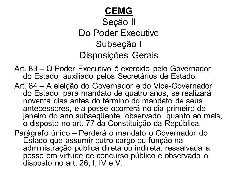 CEMG Seção II Do Poder Executivo Subseção I Disposições Gerais