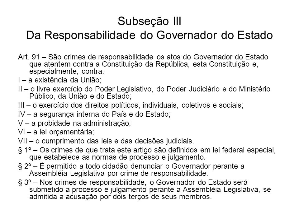 Subseção III Da Responsabilidade do Governador do Estado