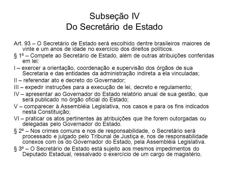 Subseção IV Do Secretário de Estado