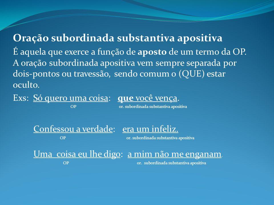 Oração subordinada substantiva apositiva