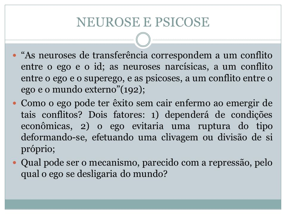 NEUROSE E PSICOSE