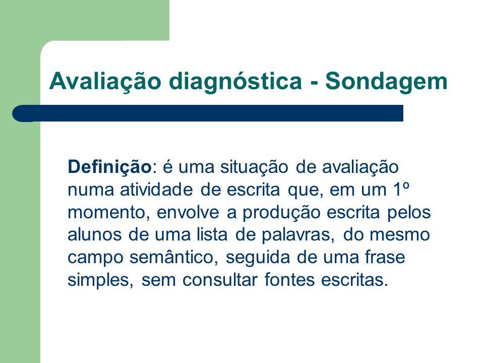 Avaliação diagnóstica - Sondagem