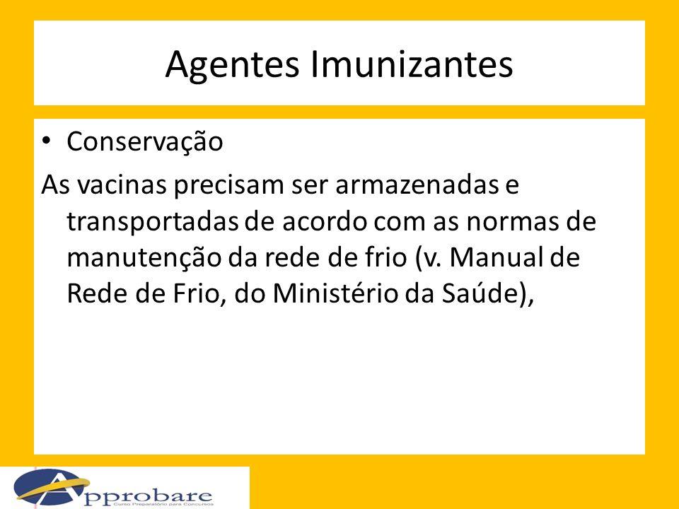 Agentes Imunizantes Conservação