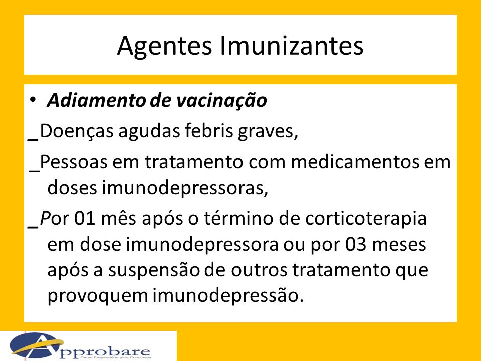 Agentes Imunizantes Adiamento de vacinação