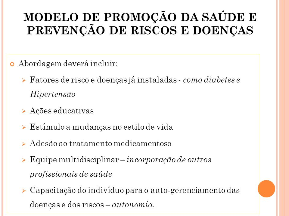MODELO DE PROMOÇÃO DA SAÚDE E PREVENÇÃO DE RISCOS E DOENÇAS