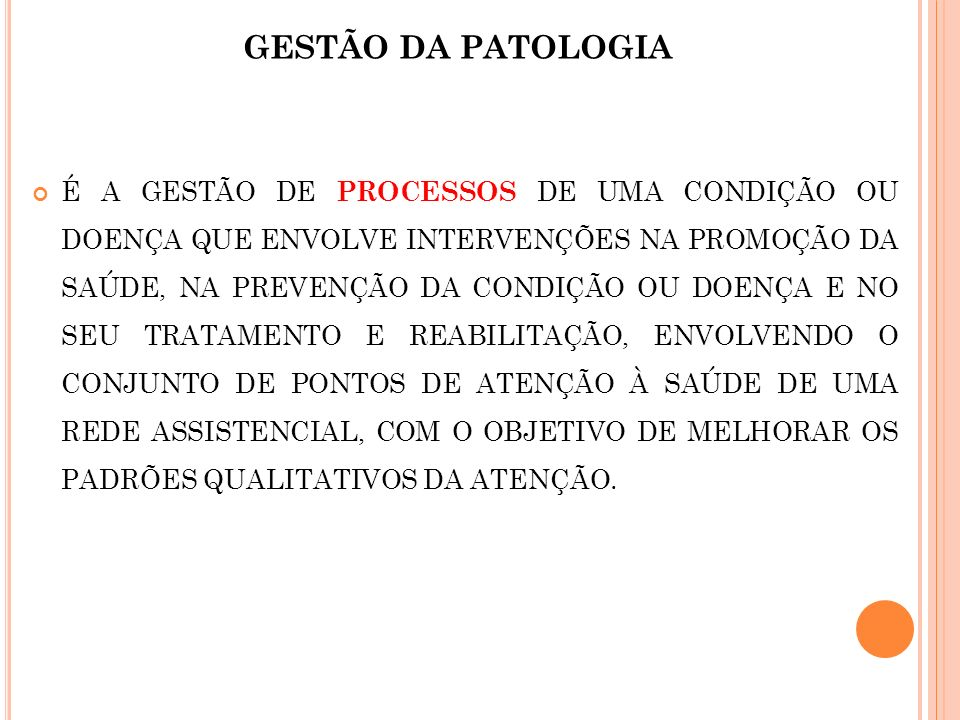 GESTÃO DA PATOLOGIA