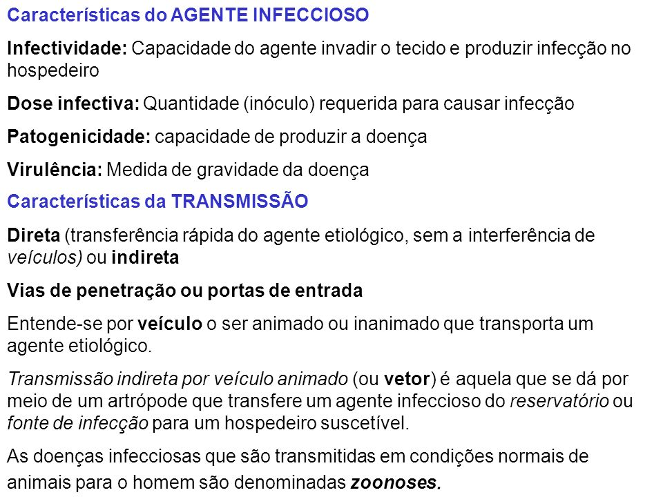 Características do AGENTE INFECCIOSO
