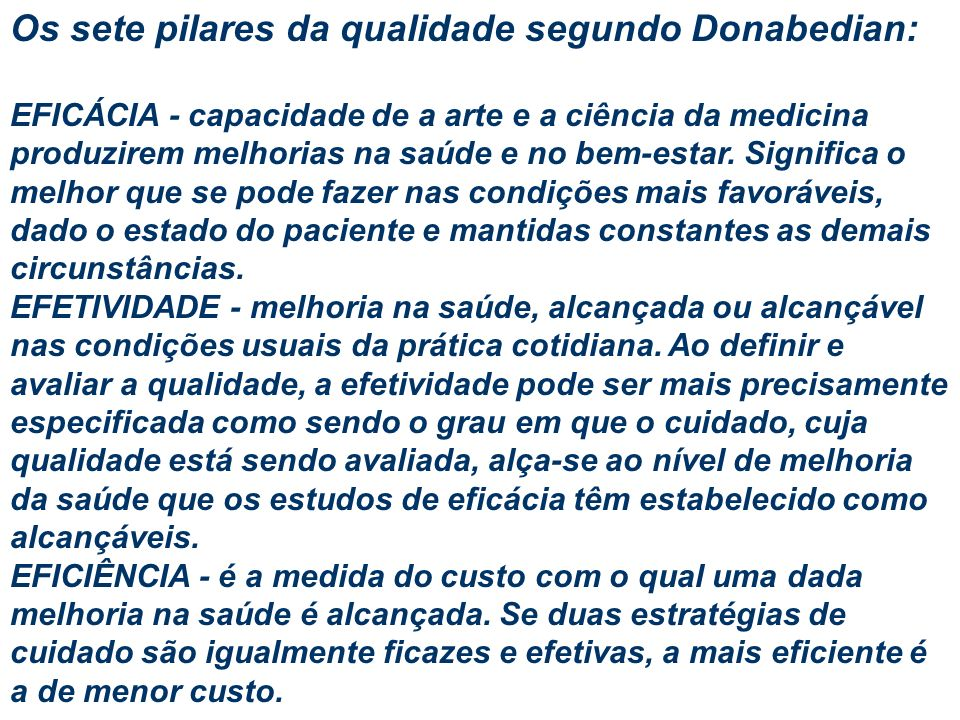 Os sete pilares da qualidade segundo Donabedian: