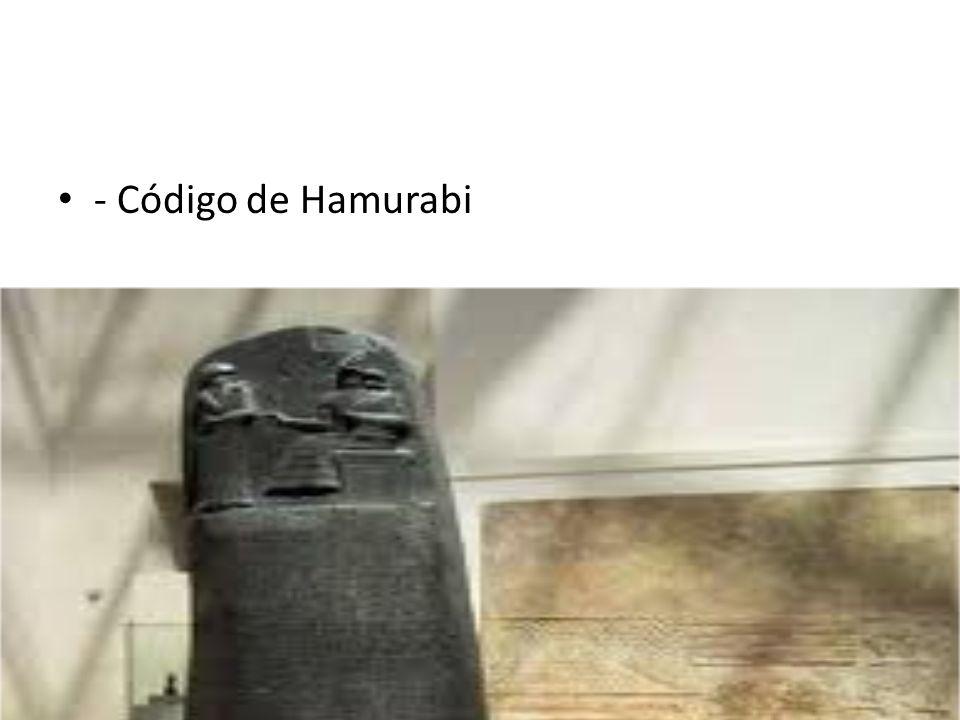 - Código de Hamurabi