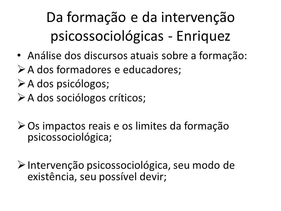 Da formação e da intervenção psicossociológicas - Enriquez