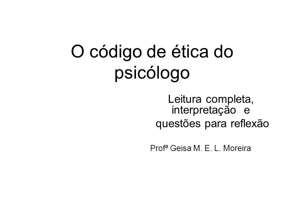 O código de ética do psicólogo