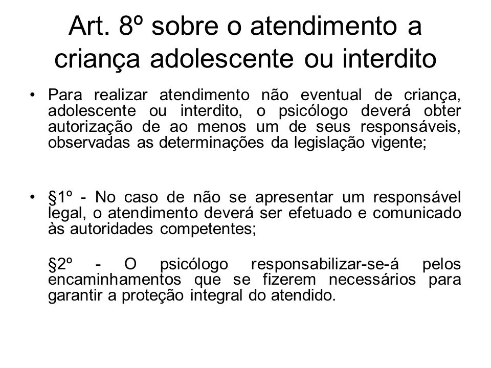Art. 8º sobre o atendimento a criança adolescente ou interdito