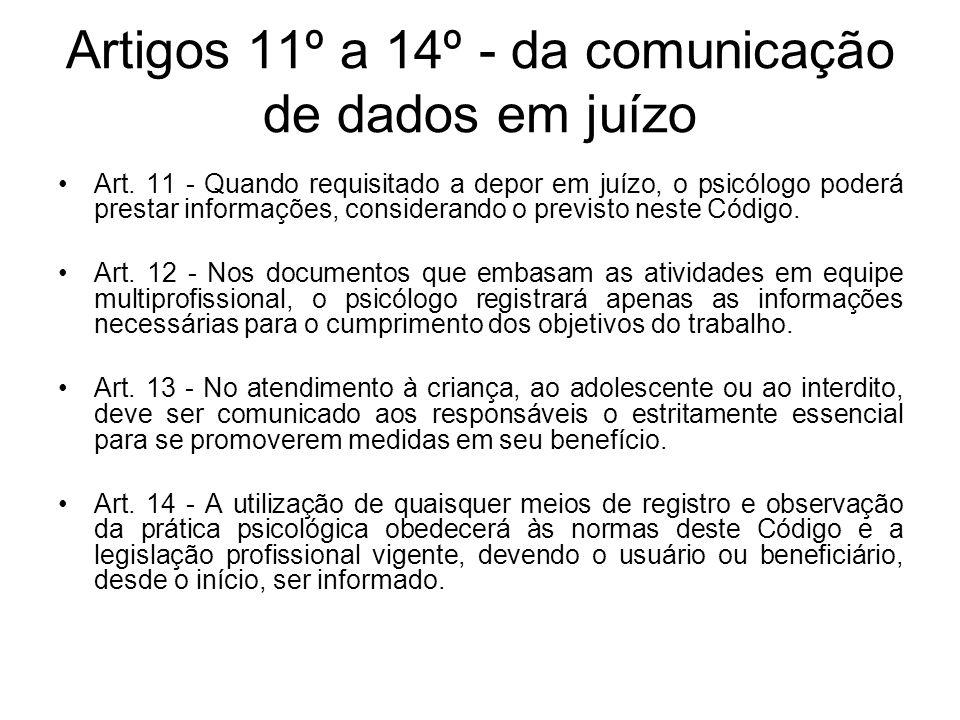 Artigos 11º a 14º - da comunicação de dados em juízo