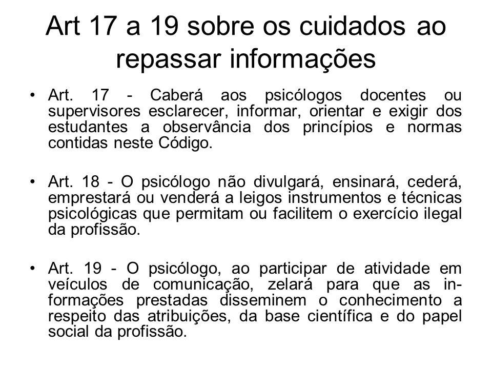 Art 17 a 19 sobre os cuidados ao repassar informações