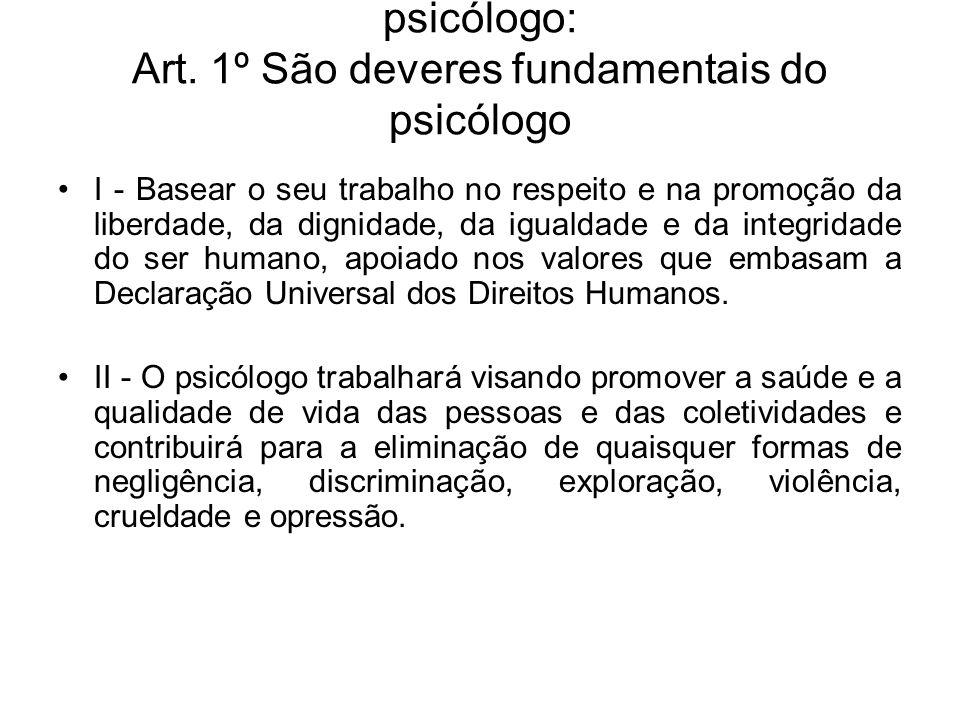 Princípios fundamentais do trabalho do psicólogo: Art