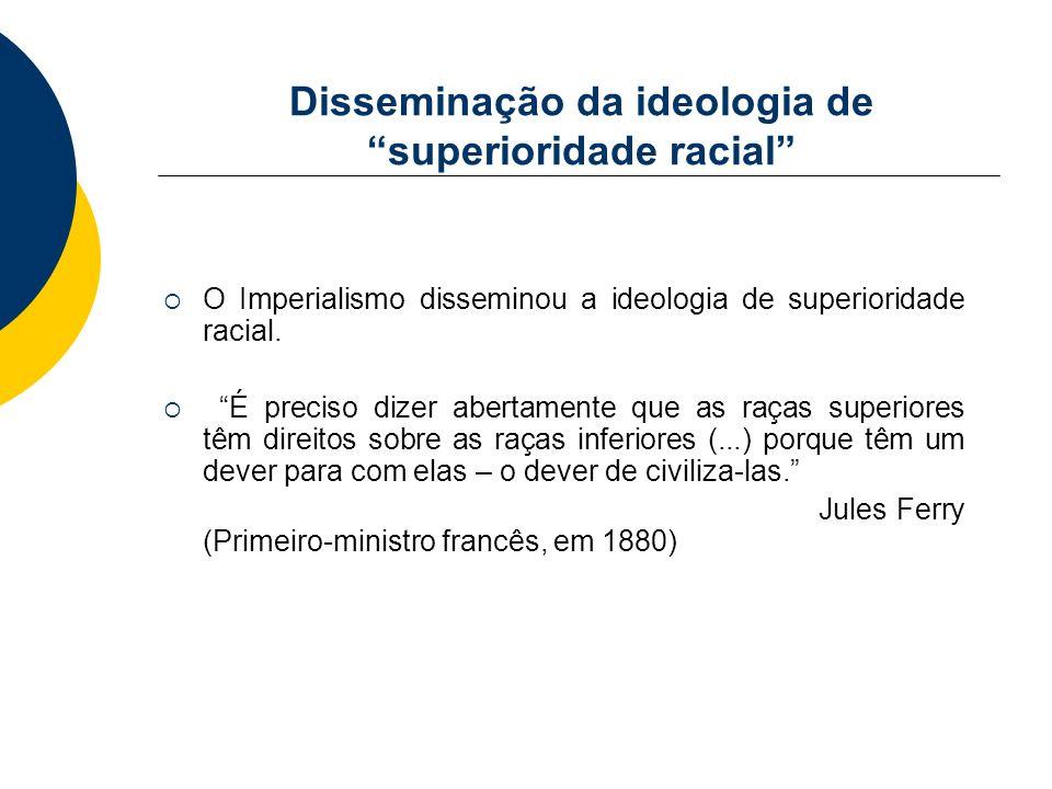 Disseminação da ideologia de superioridade racial