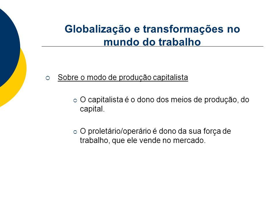 Globalização e transformações no mundo do trabalho