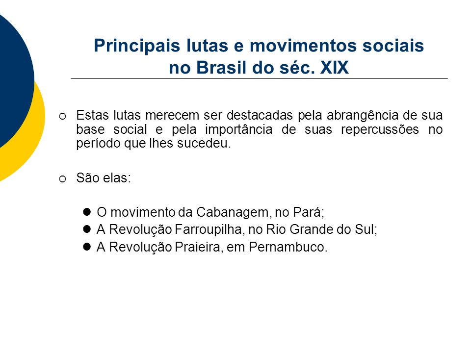 Principais lutas e movimentos sociais no Brasil do séc. XIX