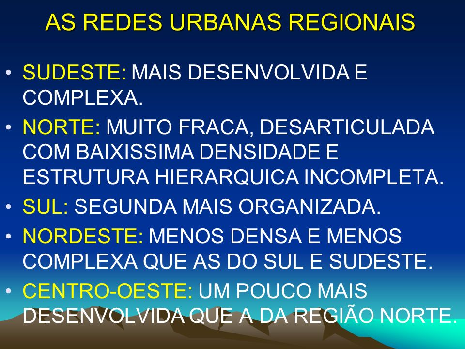 AS REDES URBANAS REGIONAIS