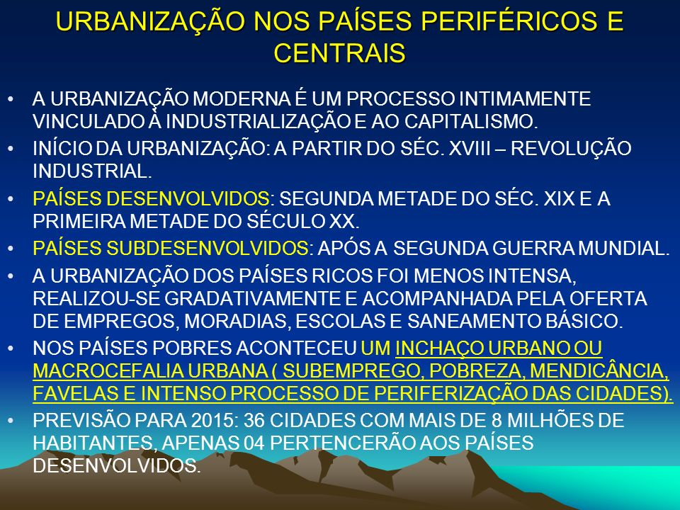 URBANIZAÇÃO NOS PAÍSES PERIFÉRICOS E CENTRAIS