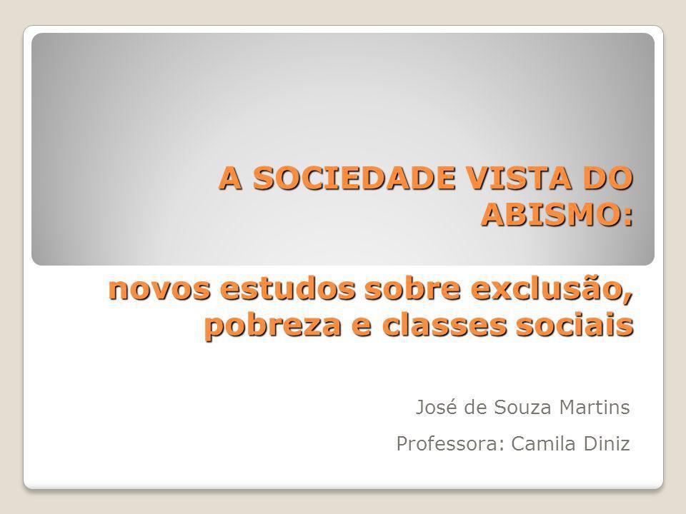 José de Souza Martins Professora: Camila Diniz