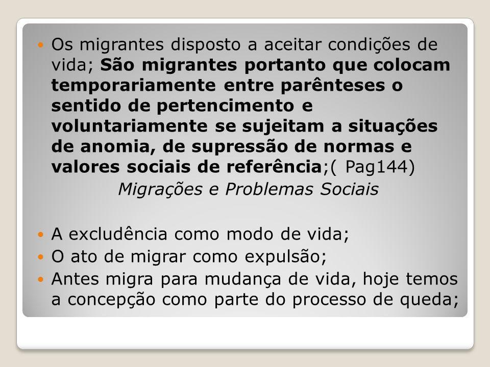 Migrações e Problemas Sociais