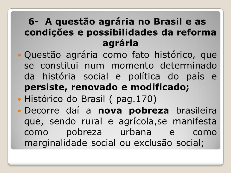 6- A questão agrária no Brasil e as condições e possibilidades da reforma agrária
