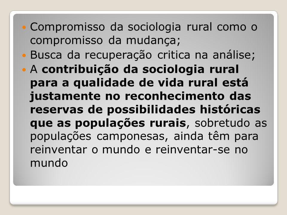 Compromisso da sociologia rural como o compromisso da mudança;