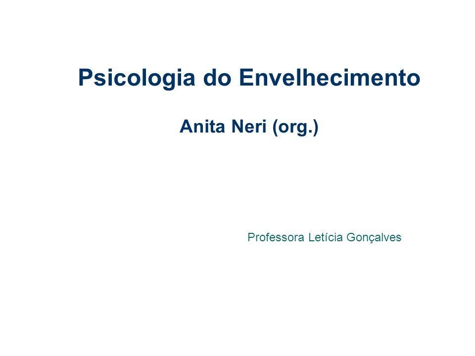 Psicologia do Envelhecimento Anita Neri (org.)