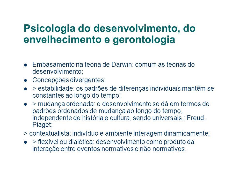 Psicologia do desenvolvimento, do envelhecimento e gerontologia