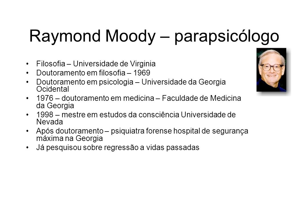 Raymond Moody – parapsicólogo