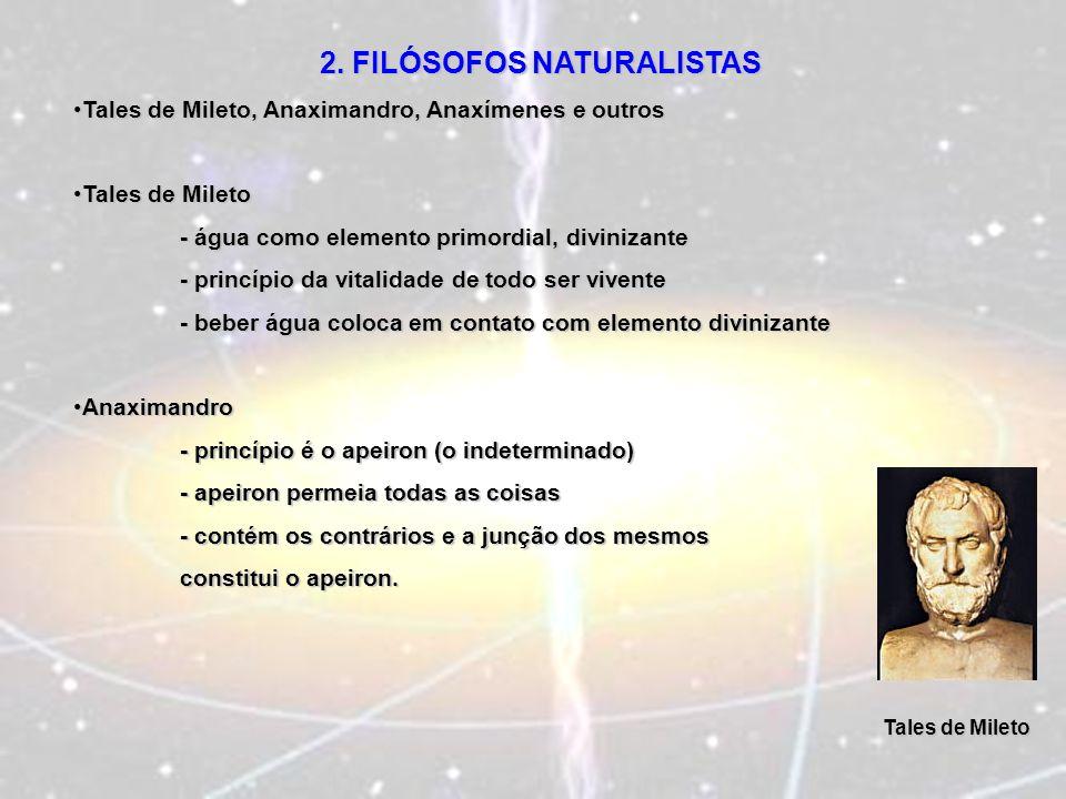 2. FILÓSOFOS NATURALISTAS