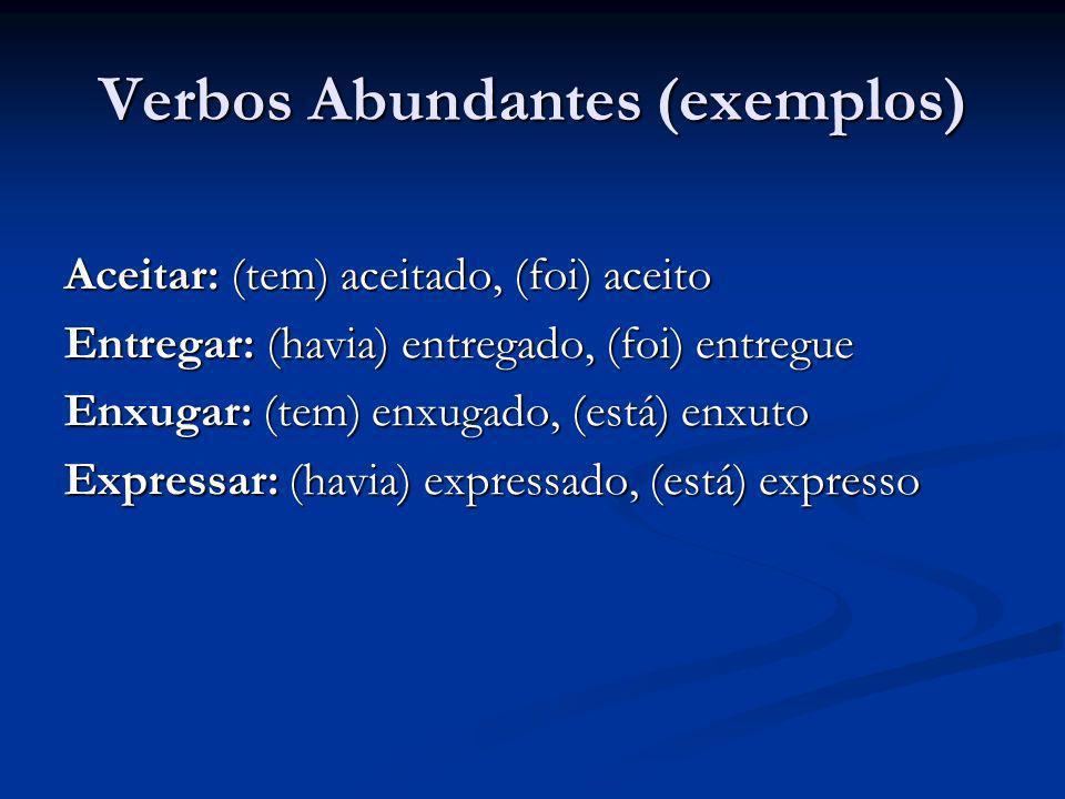 Verbos Abundantes (exemplos)