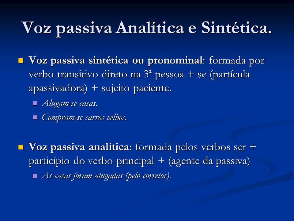 Voz passiva Analítica e Sintética.