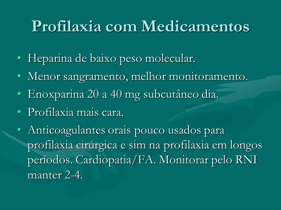 Profilaxia com Medicamentos