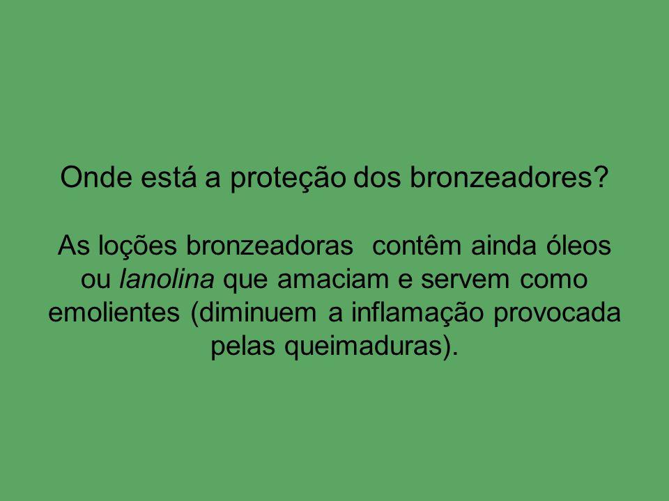 Onde está a proteção dos bronzeadores