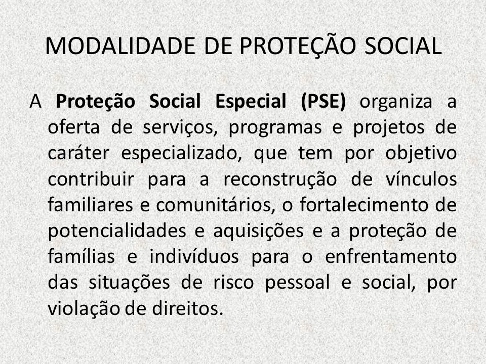 MODALIDADE DE PROTEÇÃO SOCIAL