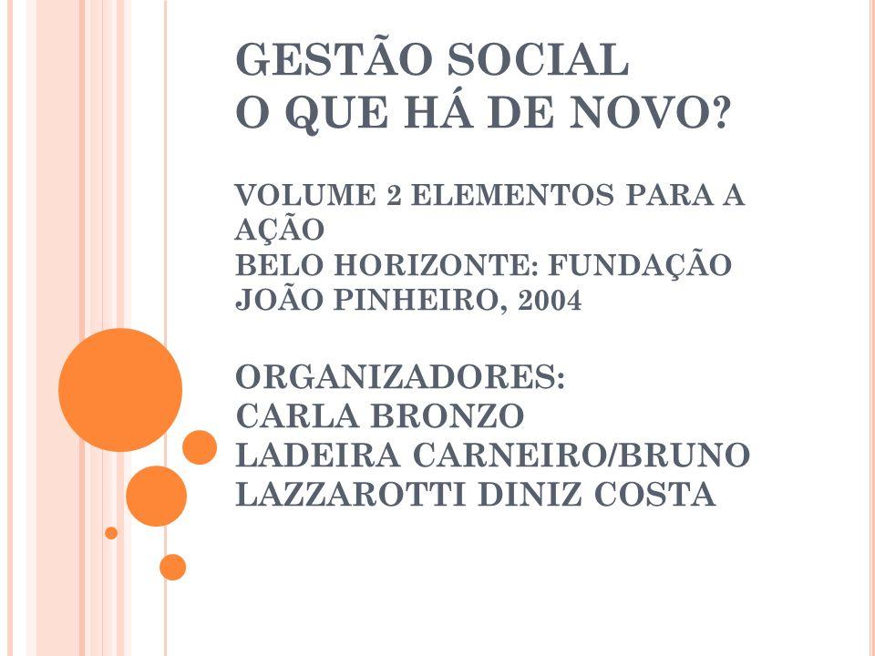 GESTÃO SOCIAL O QUE HÁ DE NOVO