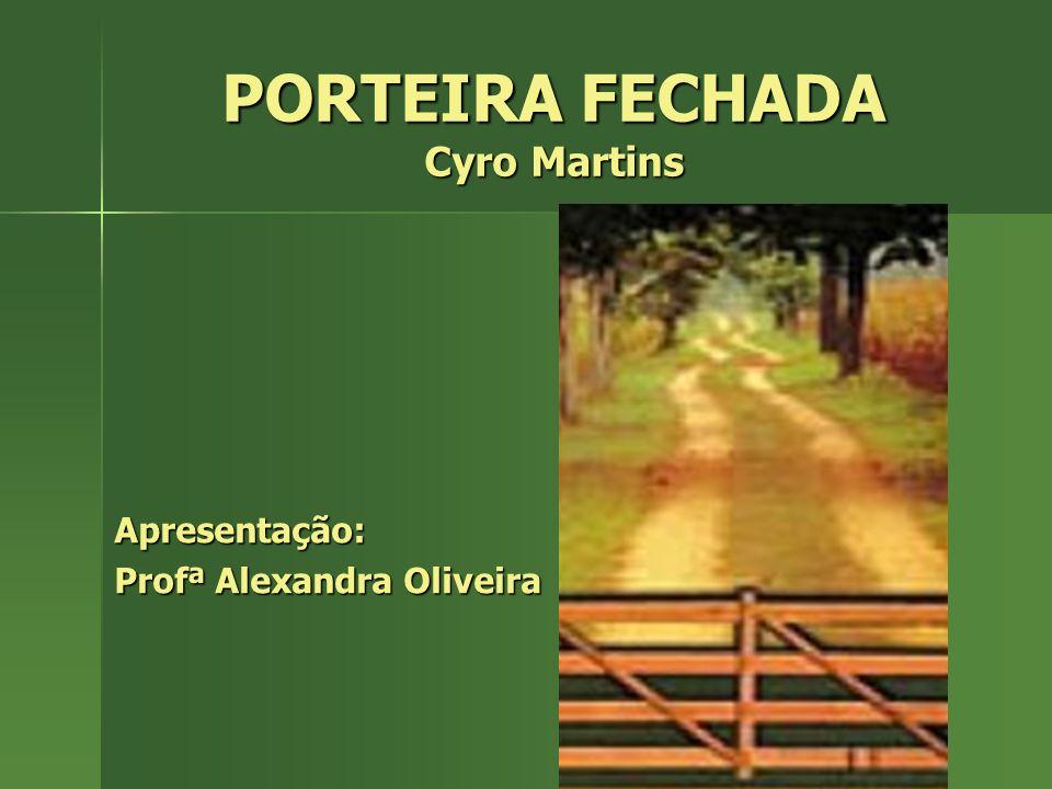 PORTEIRA FECHADA Cyro Martins