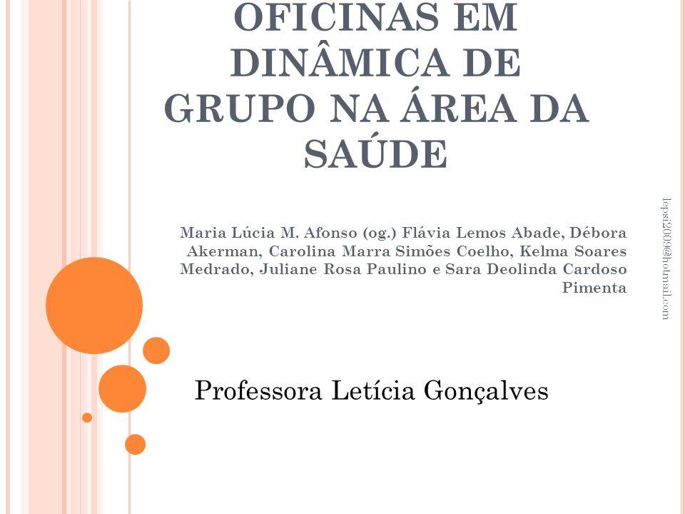 OFICINAS EM DINÂMICA DE GRUPO NA ÁREA DA SAÚDE