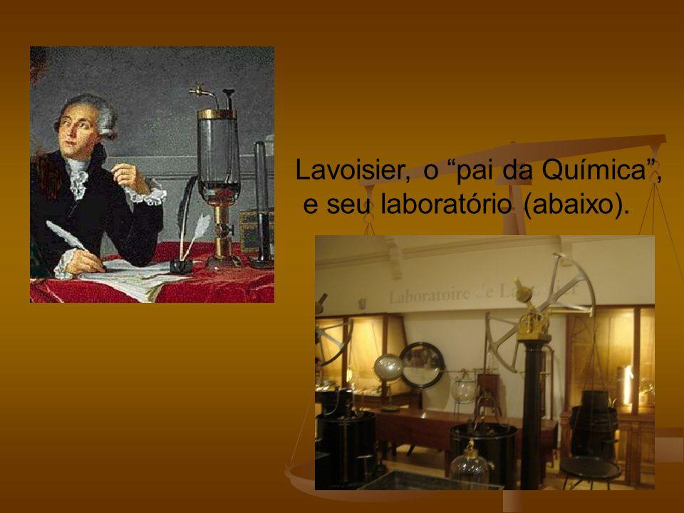 Lavoisier, o pai da Química ,